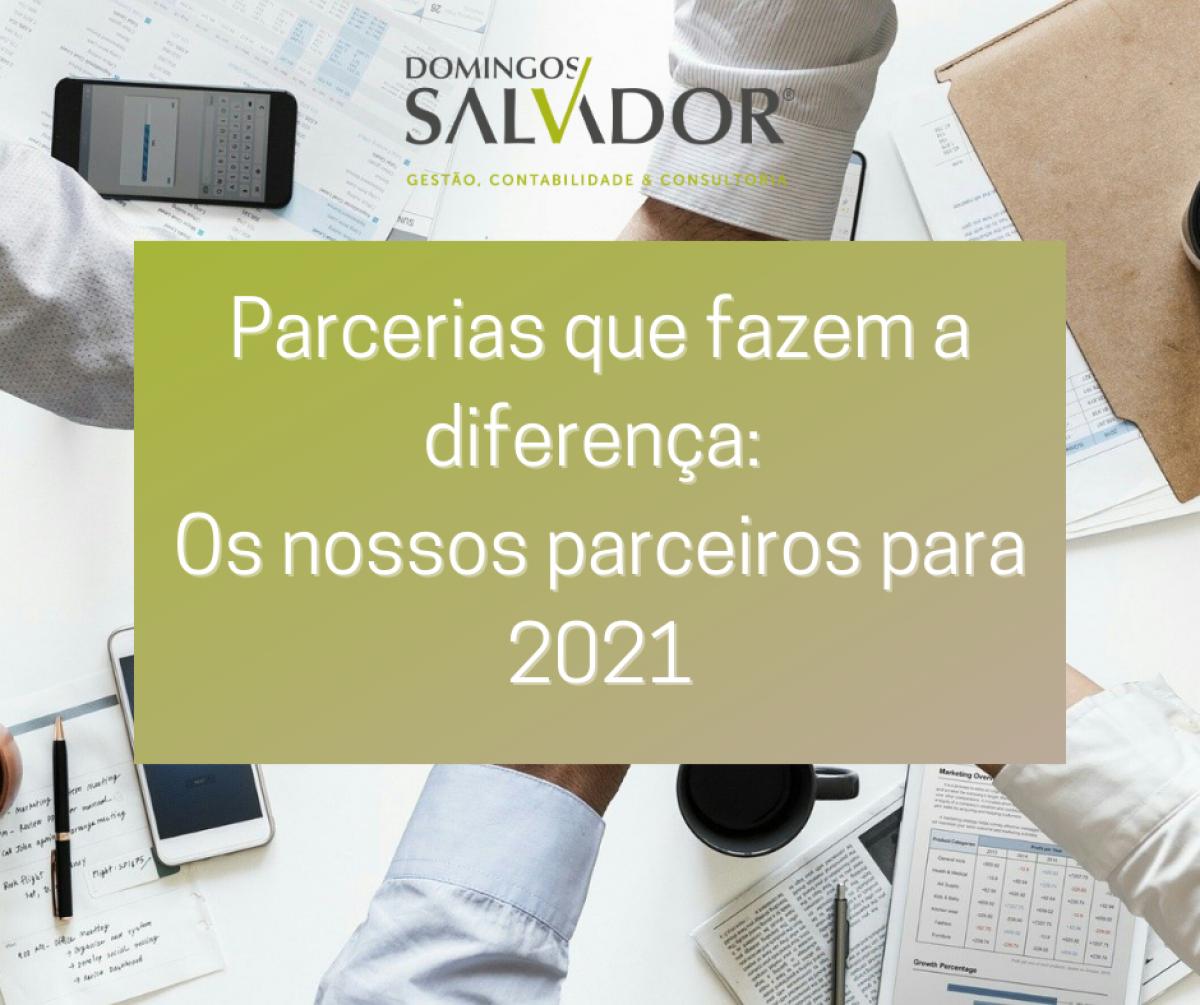 PARCERIAS QUE FAZEM A DIFERENÇA: OS NOSSOS PARCEIROS PARA 2021